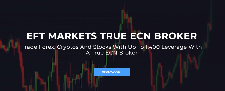 EFT Markets a true ECN broker